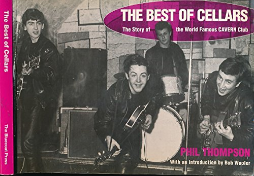 9781872568164: Best of Cellars: Story of the World Famous Cavern Club