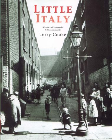 9781872568973: Little Italy: A History of Liverpool's Little Italy