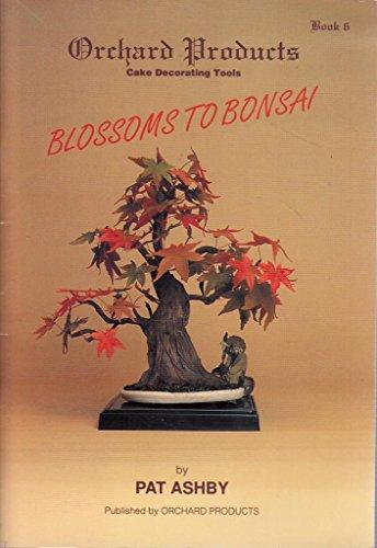 9781872573069: Blossoms to Bonsai