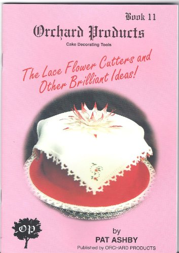 Orchard Products Cake Decorating Tools The Lace Flower Cutters and Other Brilliant Ideas: Ashby, ...