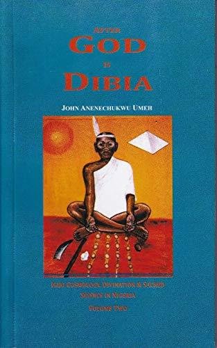 9781872596099: After God is Dibia: Igbo Cosmology, Divination & Sacred Science, Volume 2 (v. 2)
