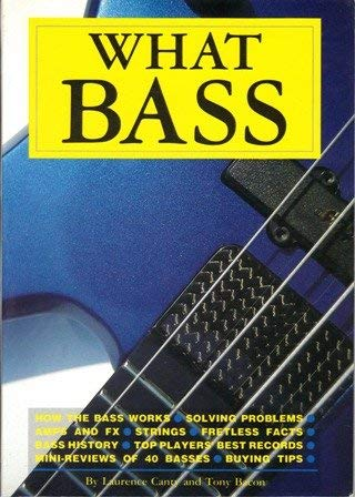 What Bass? (Making Music Library) (1872601030) by Canty, Laurence; Bacon, Tony