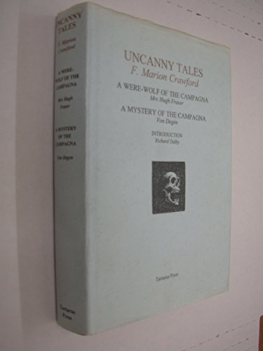 9781872621371: Uncanny Tales: A Were-Wolf of the Campagna/a Mystery of the Campagna