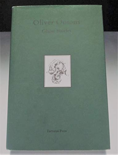 9781872621548: Ghost Stories of Oliver Onions