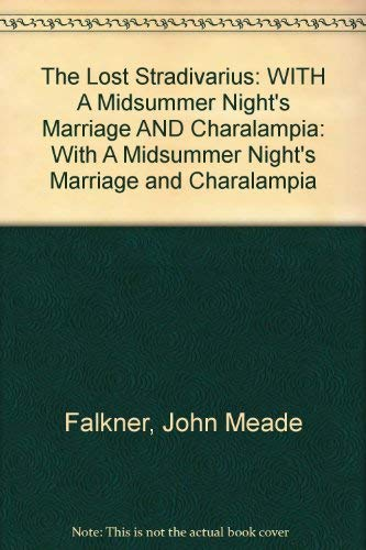 9781872621555: The Lost Stradivarius: Including A Midsummer's Night Marriage and Charalampia