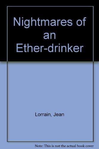 9781872621654: Nightmares of an Ether-drinker
