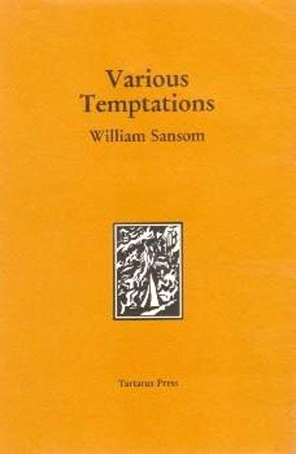 Sansom, William: VARIOUS TEMPTATIONS: Sansom, William