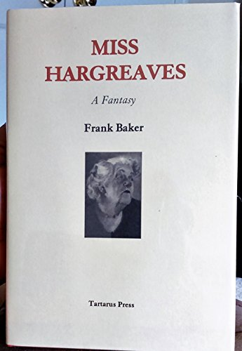 Miss Hargreaves (BRAND NEW HARDCOVER UNREAD, VIRTUALLY UNOPENED COPY): Frank Baker