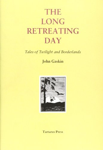 9781872621968: The Long Retreating Day: Tales of Twilight and Borderlands