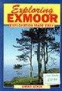 Exploring Exmoor Exploration Made Easy: Atkin, Brian