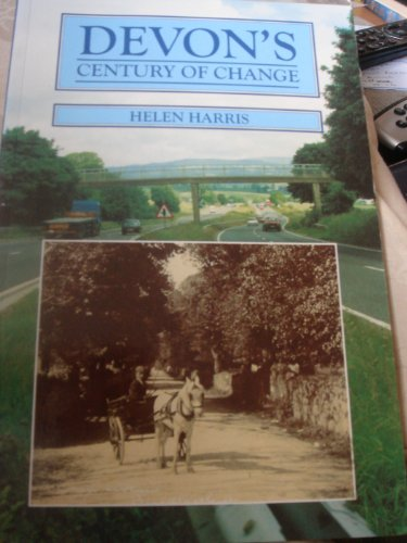 Devon's Century of Change: Harris, Helen