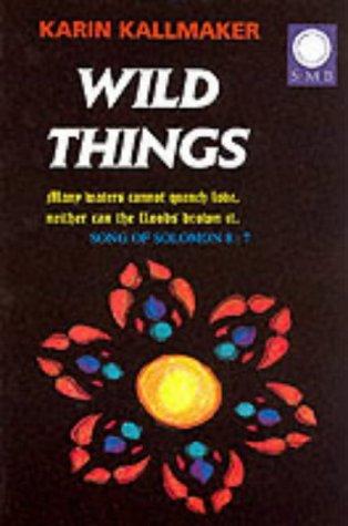 9781872642437: WILD THINGS
