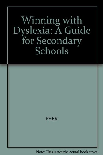 9781872653068: Winning with Dyslexia: A Guide for Secondary Schools