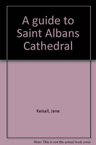 9781872665733: A guide to Saint Albans Cathedral