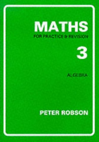 9781872686059: Maths for Practice and Revision: Bk. 3