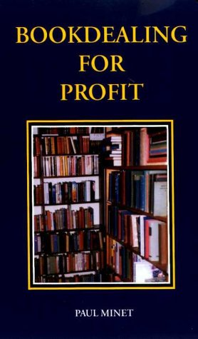 Bookdealing for Profit: Minet, Paul