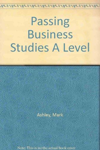 Passing Business Studies A Level: Strauss, Eva