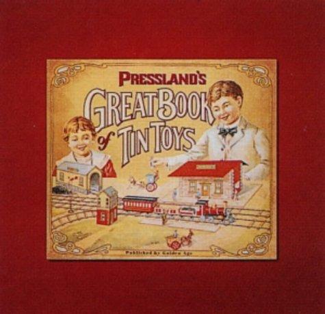 Pressland's Great Book of Tin Toys (Limited,: Pressland, David