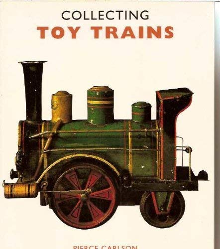 9781872727561: Collecting Toy Trains (Popular Toy Collectables S.)