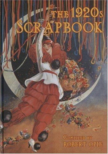 9781872727943: The 1920s Scrapbook (Robert Opie's Scrapbook Series)