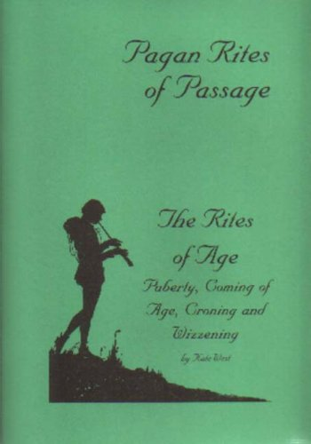 9781872736587: Rites of Age: Puberty, Coming of Age, Croning and Wizzening (Pagan Rites of Passage)