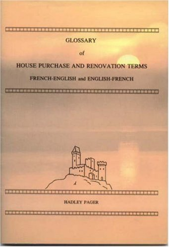 9781872739083: Glossary of House Purchase and Renovation Terms: French-English and English-French