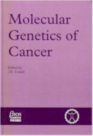 9781872748092: MOLECULAR GENETICS OF CANCER (Human Molecular Genetics Series)