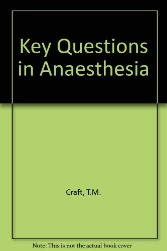 9781872748528: Key Questions in Anaesthesia