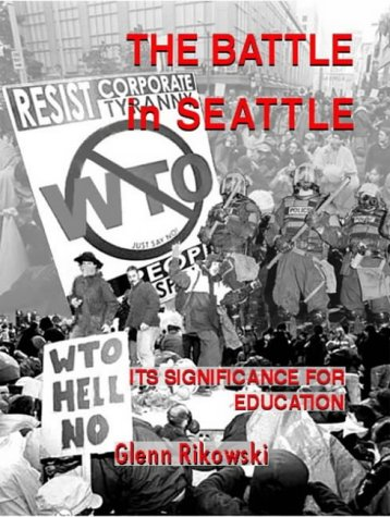 9781872767376: The Battle Of Seattle: Its Significance for Education (Hilcole Paper)