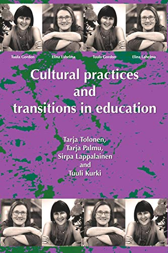9781872767482: Cultural Practices and Transitions in Education
