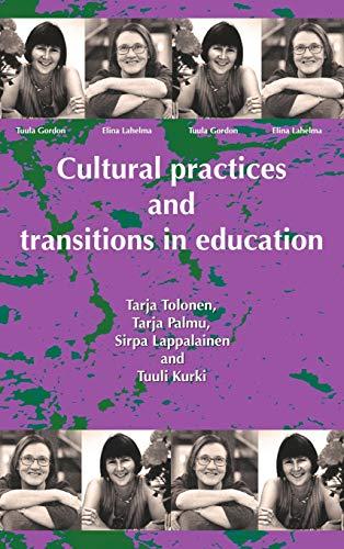 9781872767536: Cultural Practices and Transitions in Education