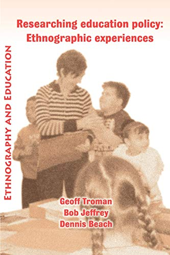 9781872767628: Researching Education Policy: Ethnographic Experiences