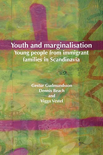 9781872767680: Youth and Marginalisation: Young People from Immigrant Families in Scandinavia