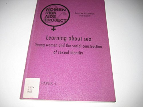 9781872767703: Learning About Sex: Young Women and the Social Construction of Sexual Identity