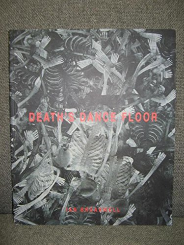 Ian Breakwell - Death's Dance Floor: Moxham, Bernard