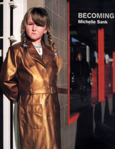 Michelle Sank: Becoming: Goldblatt, David, Lucey, Helen