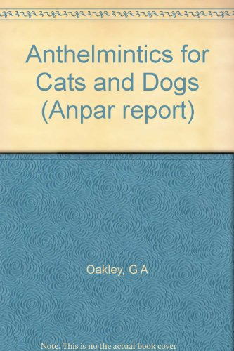 9781872790053: Anthelmintics for Cats and Dogs