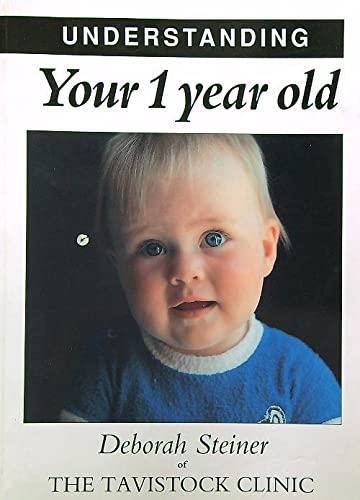 9781872803104: Understanding Your 1 Year Old (Understanding Your Child)