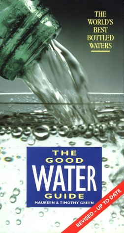 9781872803197: The Good Water Guide: The World's Best Bottled Water