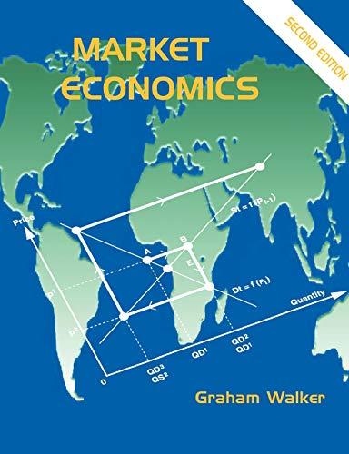 Market Economics: Second Edition: Graham Walker