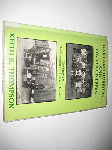 Harvard Hospital and Its Volunteers: Story of: Thompson, Keith