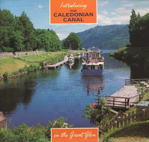 Introducing the Caledonian Canal: Cameron, A.D.