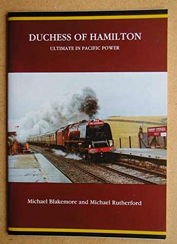 """9781872826004: """"Duchess of Hamilton"""": Ultimate in Pacific Power"""