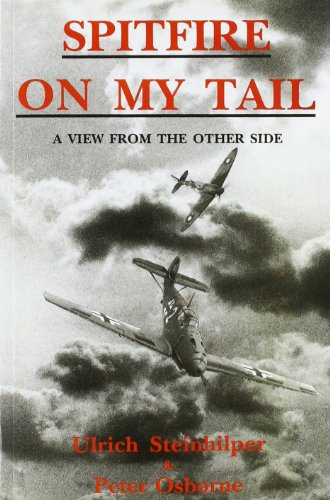 9781872836799: Spitfire on My Tail: A View from the Other Side