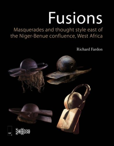 9781872843605: Fusions/Masquerades and Thought Style East of the Niger-Benue Confluence, West Africa (Saffron Afriscopes)