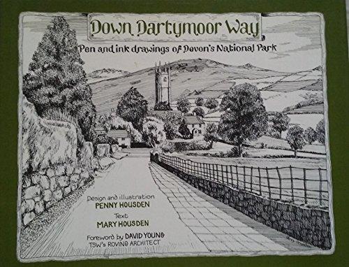 Down Dartymoor Way: Pen and Ink Drawings: Housden, Mary, Housden,