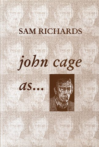 JOHN CAGE AS.: RICHARDS, Sam
