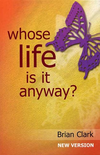 9781872868394: Whose Life is it Anyway?: New Version - Female Lead