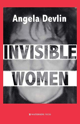 9781872870595: Invisible Women: What's Wrong with Women's Prisons