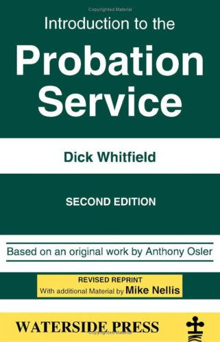Introduction to the Probation Service (Introductory Series): Whitfield, Dick